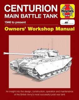Centurion Main Battle Tank Manual - 1946 to present