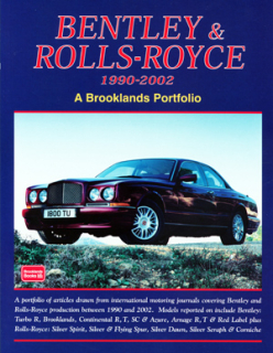 Bentley & Rolls-Royce 1990-2002 (Collector's Edition)