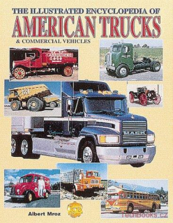 The Illustrated Encyclopedia of American Trucks and Commercial Vehicles