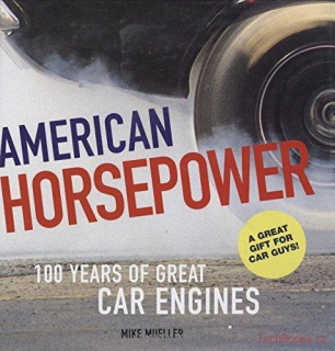 American Horsepower: 100 Years of Great Car Engines (SLEVA)