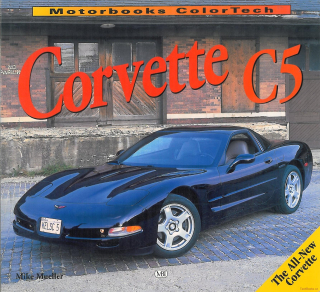 Chevrolet Corvette C5: The All-New Vette
