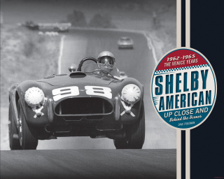 Shelby American: Up Close and Behind the Scenes