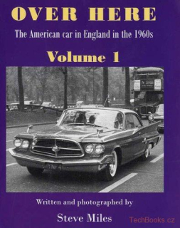 Over here - The American car in England in the 1960s