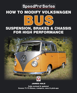 How to Modify VW Bus Suspension, Brakes & Chassis for High Performance