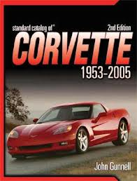 Standard Catalog of Corvette 1953-2005