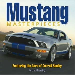 Mustang Masterpieces feat. Cars of Caroll Shelby