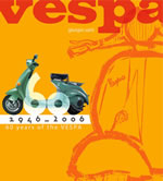 Vespa: 60 Years of the Vespa