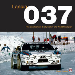 Lancia 037 - The development and rally history of a world champion