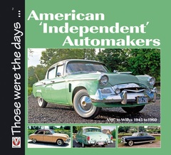 American 'Independent' Automakers: AMC to Willys