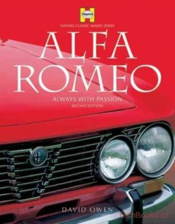 Alfa Romeo: Always with passion (2nd Edition)