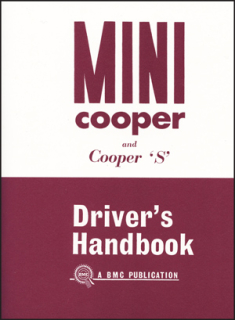 Mini Cooper and Cooper S Mark I Driver's Handbook