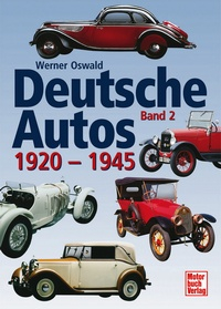 Deutsche Autos Band 2 - 1920-1945