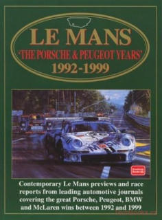 Le Mans the Porsche & Peugeot Years 1992-1999