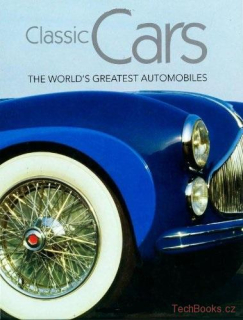 Classic cars: The World's Greatest Automobiles