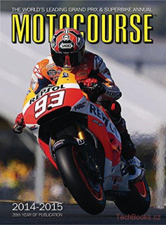 Motocourse Annual 2014-2015: The World's Leading Grand Prix & Superbike Annual