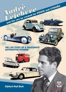 André Lefebvre, and the cars he created at Voisin and Citroën