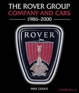 Rover Group: Company and Cars, 1986-2000