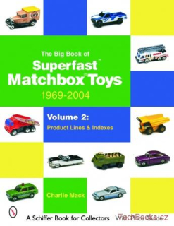 The Big Book of Matchbox Superfast Toys: 1969-2004 - Volume 2