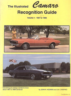 The Illustrated Camaro Recognition Guide, Vol. 1: 1967-1969