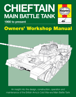 Chieftain Main Battle Tank Manual - 1966 to present)