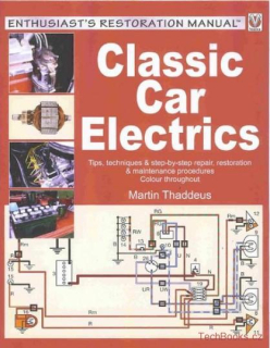Classic Car Electrics: Enthusiast's Restoration Manual