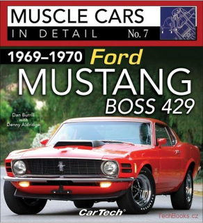 1969-1970 Ford Mustang Boss 429 - Muscle Cars In Detail No. 7